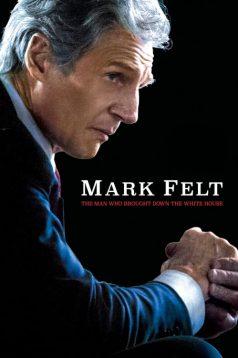 Mark Felt: Beyaz Saray'a Yıkım Getiren Adam (2017)