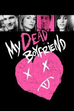 My Dead Boyfriend 2016 Film izle