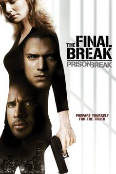 Prison Break: The Final Break – Prison Break: Son Kaçış İzle