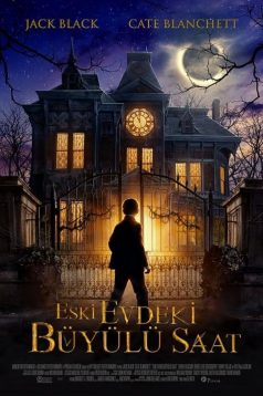 The House with a Clock in Its Walls – Eski Evdeki Büyülü Saat | 2018 HD