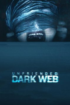 Unfriended: Dark Web 2018 izle